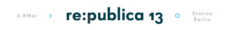 re;publica 2013